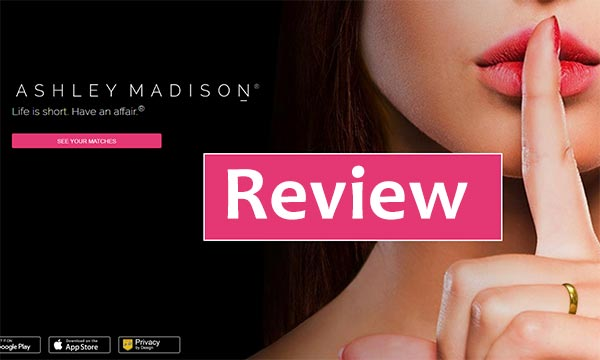 Ashley Madison Review by Best Hookup Sites