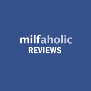 Milfaholic Reviews